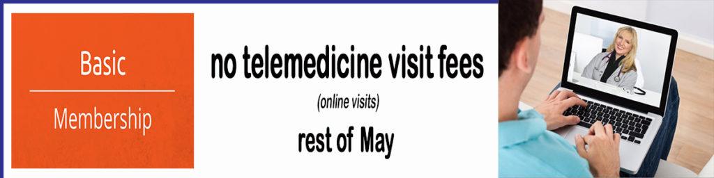 no telemedicine fees